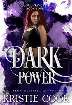 Abdeckungen Dark Power (Soul Savers Book 4) (English Edition)