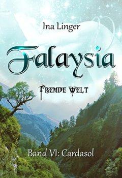 Abdeckungen Falaysia - Fremde Welt - Band VI: Cardasol