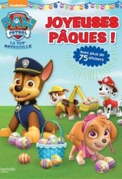 Livres Couvertures de Paw Patrol-La Pat'Patrouille - Joyeuses Pâques