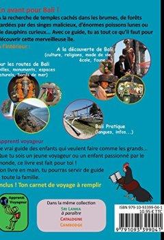 Livres Couvertures de Apprenti voyageur à Bali : Le vrai guide de voyage pour les jeunes aventuriers !