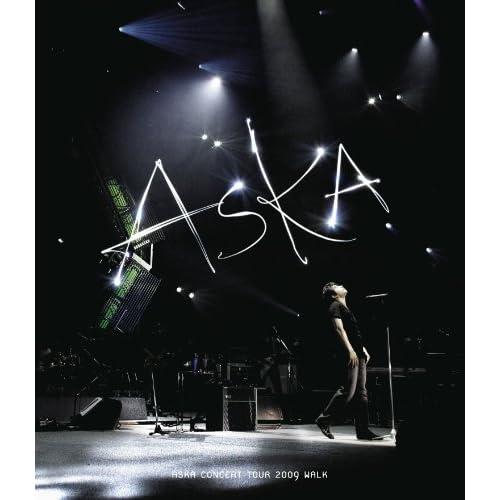 ASKA CONCERT TOUR 2009 WALK [Blu-ray]