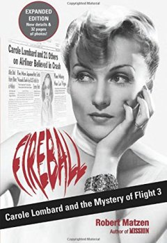 Livres Couvertures de Fireball: Carole Lombard and the Mystery of Flight 3