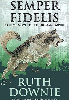 Livres Couvertures de Semper Fidelis: A Crime Novel of the Roman Empire (Gaius Petreius Ruso Series Book 5) (English Edition)