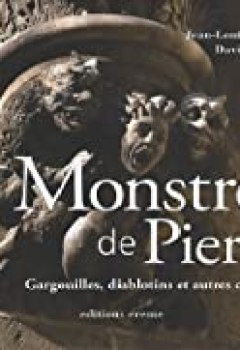Livres Couvertures de Monstres de Pierre : Gargouilles, diablotins et autres créatures