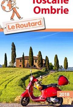 Livres Couvertures de Guide du Routard Toscane, Ombrie 2018