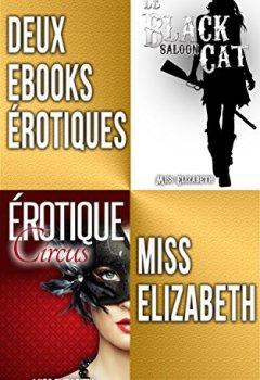 Livres Couvertures de Deux eBooks Érotiques: Érotique Circus et Le Black Cat Saloon
