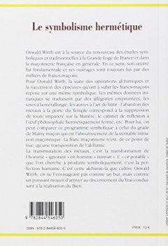 Livres Couvertures de Le symbolisme hermétique dans ses rapports avec l'Alchimie et la Franc-Maçonnerie