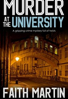 Livres Couvertures de MURDER AT THE UNIVERSITY a gripping crime mystery full of twists (English Edition)