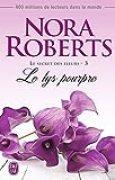 Le secret des fleurs (Tome 3) - Le lys pourpre