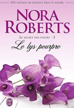 Livres Couvertures de Le secret des fleurs (Tome 3) - Le lys pourpre