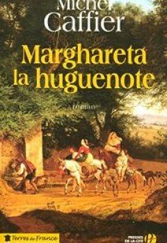 Livres Couvertures de Marghareta la huguenote