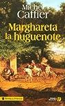 Marghareta la huguenote