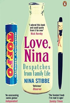 Livres Couvertures de Love, Nina: Despatches from Family Life