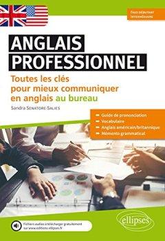 Livres Couvertures de Anglais professionnel. Toutes les clés pour mieux communiquer en anglais au bureau. Débutants et faux-débutants. A1-A2 (Avec fichier audio)
