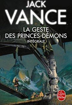 Livres Couvertures de La Geste des princes démons (Edition intégrale) (Science-fiction)