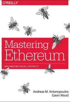 Livres Couvertures de Mastering Ethereum: Building Smart Contracts and Dapps