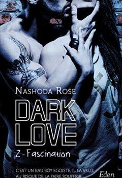 Livres Couvertures de Dark Love : fascination