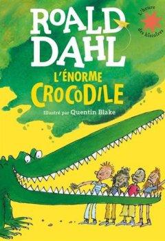 Livres Couvertures de L'énorme crocodile