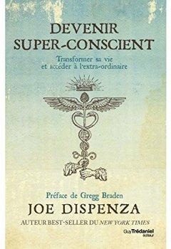 Livres Couvertures de Devenir super-conscient : Comment passer de l'ordinaire à l'extra-ordinaire
