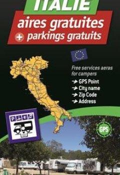 Livres Couvertures de Italie : 560 aires de camping-car gratuites. 1/1 000 000