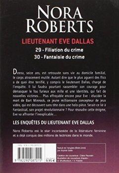 Livres Couvertures de Lieutenant Eve Dallas, Tomes 29 et 30 : Filiation du crime ; Fantaisie du crime