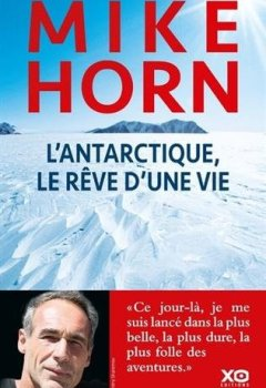 Livres Couvertures de L'Antarctique, le rêve d'une vie