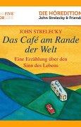 Buchdeckel von Das Café am Rande der Welt: Eine Erzählung über den Sinn des Lebens (Big Five for Life 1)