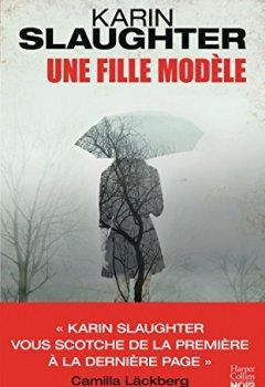 Livres Couvertures de Une fille modèle: le nouveau thriller de Karin Slaughter