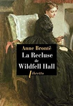 La Recluse De Wildfell Hall