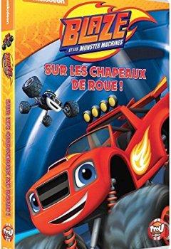 Livres Couvertures de Blaze et les Monstres Machines - Volume 1 : Sur les chapeaux de roue !
