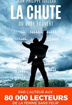 Livres Couvertures de La chute du juge Fauvert: Une enquête d'Anabella V. (Anabella V., la plus trans des détectives t. 1)