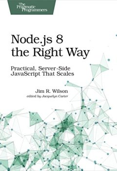 Livres Couvertures de Node.js 8 the Right Way: Practical, Server-Side JavaScript That Scales