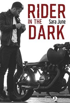 Livres Couvertures de Rider in the Dark: Une romance à deux voix dans le monde des bikers.
