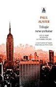 Trilogie new-yorkaise : Cité de verre ; Revenants ; La chambre dérobée
