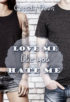 Buchdeckel von Love me like you hate me