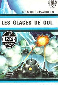 Livres Couvertures de Perry Rhodan n°08 - Les Glaces de Gol