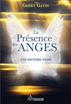 La Présence des Anges - Une histoire vraie de Indie Author