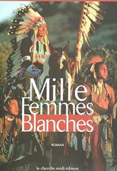 Livres Couvertures de Mille femmes blanches