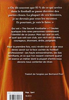 Livres Couvertures de The secret footballer dans la peau d'un joueur de premier league