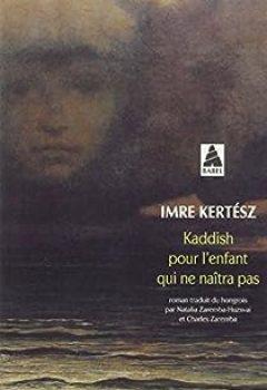 Livres Couvertures de Kaddish pour l'enfant qui ne naîtra pas