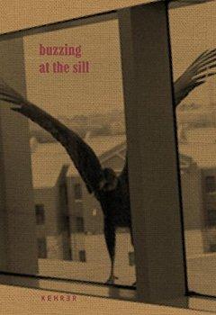 Livres Couvertures de Buzzing at the still