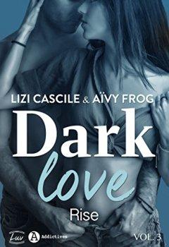 Livres Couvertures de Dark Love – 3: Rise
