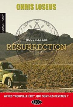 Livres Couvertures de RÉSURRECTION (NOUVELLE ÈRE t. 2)