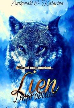 Livres Couvertures de Lien Improbable (Les Alliances d'Eden  t. 2)