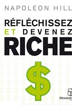 Livres Couvertures de Réfléchissez et devenez riche