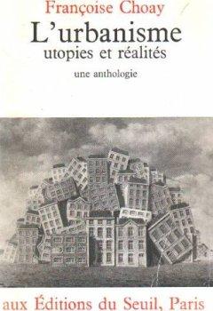 Livres Couvertures de Urbanisme, utopies et réalités