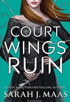 Portada del libro deA Court Of Wings And Ruin (A Court of Thorns and Roses)