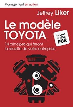 Livres Couvertures de Le modèle Toyota : 14 principes qui feront la réussite de votre entreprise