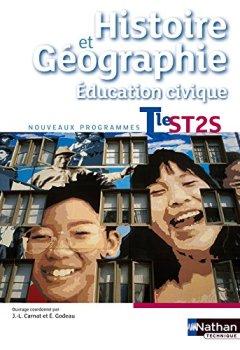 Histoire-Géographie - Education civique - Tle ST2S de Indie Author