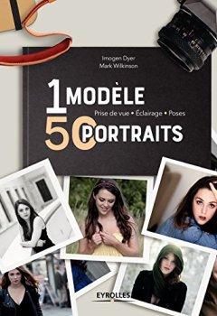 Livres Couvertures de 1 modèle, 50 portraits: Prise de vue - Eclairage - Poses
